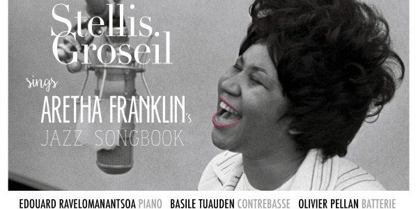 Stellis groseil chante Aretha Franklin